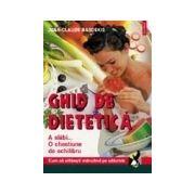 GHID DE DIETETICA