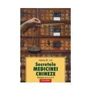 SECRETELE MEDICINEI CHINEZE. SANATATE DE LA A LA Z