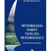 METEOROLOGIA MARINA. NAVIGATIA METEOROLOGICA