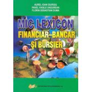 MIC LEXICON FINANCIAR-BANCAR SI BURSIER