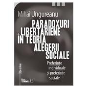 PARADOXURI LIBERTARIENE IN TEORIA ALEGERII SOCIALE