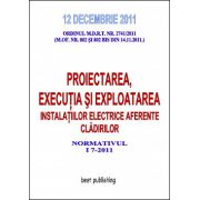 PROIECTAREA, EXECUTIA SI EXPLOATAREA INSTALATIILOR ELECTRICE AFERENTE CLADIRILOR