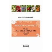 REMEDII NATURISTE. GHIDUL PLANTELOR MEDICINALE VOL II