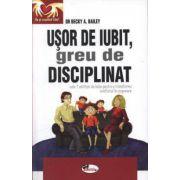 USOR DE IUBIT, GREU DE DISCIPLINAT