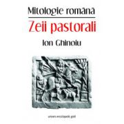 MITOLOGIE ROMANA. ZEII PASTORALI