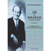 PACHET 120 DE SOLFEGII DE GRAD SUPERIOR VOL I+II