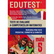 TESTE DE EVALUARE A COMPETENTELOR MATEMATICE. INVATAREA PRIN TESTE PREDICTIVE SI SUMATIVE. MATEMATICA CLASA A V - a