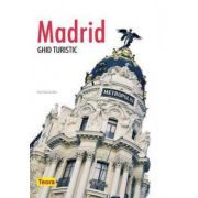 MADRID. GHID TURISTIC
