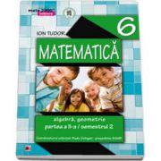 MATEMATICA. ALGEBRA, GEOMETRIE PARTEA A II - A - SEMESTRUL C CLASA A VI - A