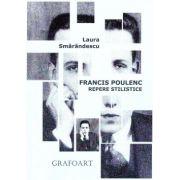 FRANCIS POULENC. REPERE STILISTICE