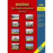 ROMANIA. INTRE TRADITIE SI ACTUALITATE + HARTA TURISTICA