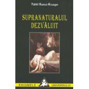 SUPRANATURALUL DEZVALUIT