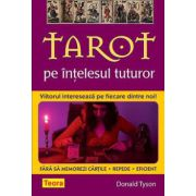 TAROT PE INTELESUL TUTUROR