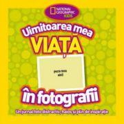 UIMITOAREA MEA VIATA IN FOTOGRAFII