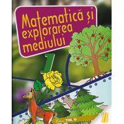Matematica si explorarea mediului - Caiet de lucru pentru clasa I
