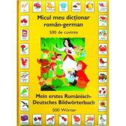 Micul meu dictionar roman - german