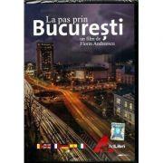 La pas prin Bucuresti - DVD