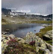 Romania - Muntii Retezat: Patrimoniu Natural Mondial