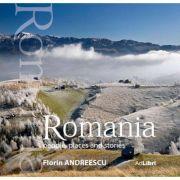 Romania - oameni, locuri si istorii (format mare)