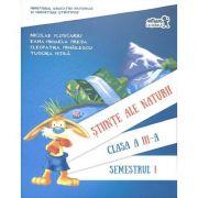 Stiinte ale naturii (clasa a III-a, semestrul I)