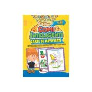 Jocuri pentru copii inteligenti. Carte de activitati (+6 ani)