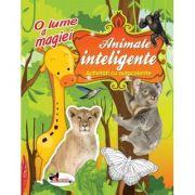 O lume a magiei - Animale inteligente (activitati cu autocolante)