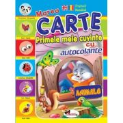 Marea carte - Primele mele cuvinte (romana/engleza, autocolante) - Animale