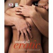 Masajul erotic - ghid practic al extazului senzual