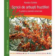 Specii de arbusti fructiferi in gradini si plantatii comerciale