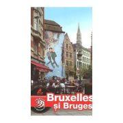 Bruxelles si Bruges - Ghid turistic (Calator pe Mapamond)