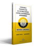 SINDROAMELE PARANEOPLAZICE ALE SISTEMULUI NERVOS CENTRAL SI AUTOIMUNITATEA ANTINEURONALA Breviarul clinicianului