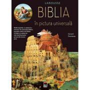 Larousse. Biblia in pictura universala