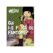 Kinra Girls-Vol. 4-Cui i-e frica de fantome?