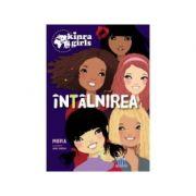 Kinra Girls-Vol. 1-Intalnirea