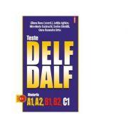 Teste DELF/DALF, nivelurile A1, A2, B1, B2, C1