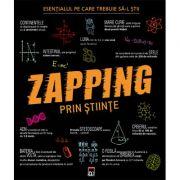 ZAPPING PRIN STIINTE