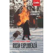 RUSIA EXPLODEAZA-PLANUL SECRET