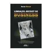 Limbajul secret de business Cum sa descifrezi comportamentul cuiva in numai trei secunde sau mai putin