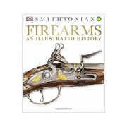 FIREARMS AN ILLUSTRATED HISTO