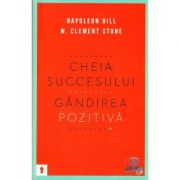 Cheia succesului -gandirea pozitiva