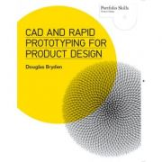 CAD AND RAPID PROTOTYPING FOR