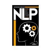 NPL(O METODA DE PSIHOLOGIE APLICATA PENTRU A NE EXPRIMA CU AUTENTICITATE SI A COMUNICA ALTFEL )