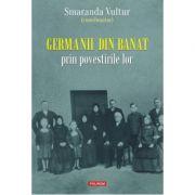Germanii din Banat prin povestirile lor