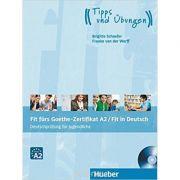 Fit furs Goethe-Zertifikat A2 / Fit in Deutsch Lehrbuch mit CD