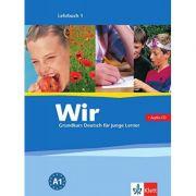 Wir. Grundkurs Deutsch fur jungle Lerner. Lehrbuch 1+Audio-CD