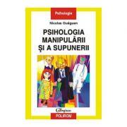Psihologia Manipularii Si A Supunerii