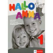 Hallo Anna 1: Deutsch für Kinder. Arbeitsbuch