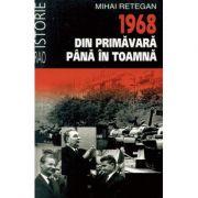 1968- DIN PRIMAVARA PANA IN TO