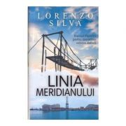 LINIA MERIDIANULUI