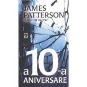 A 10 A ANIVERSARE